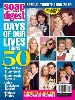 100 March 17th, 2015 Soap Opera Digest Commemorates DAYS 50th Anniversary!  Issue On Sale This Weekend!