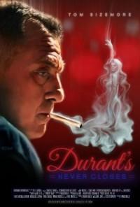 Durant Never closes